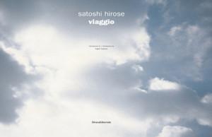 Satoshi Hirose - viaggio - 2008 - Silvana Editoriale, Milano ISBN 9788836609475